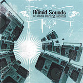 Humid Sounds of Media Darling Records by Various Artists
