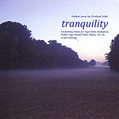 Tranquility by Cleveland Wehle