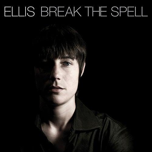 Break the Spell by Ellis