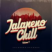 Jalapeno Chill Vol. 1 by Various Artists
