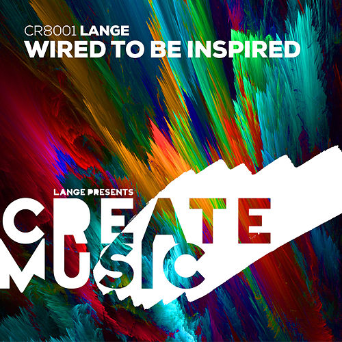 Wired to Be Inspired by Lange