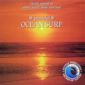 Peaceful Ocean Surf by Sounds Of Nature