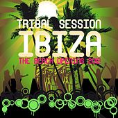 Tribal Session Ibiza - The Beach Opening 2015 by Various Artists
