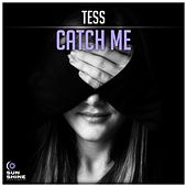 Catch Me by Tess
