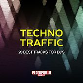 Techno Traffic (20 Best Tracks for DJ's) by Various Artists