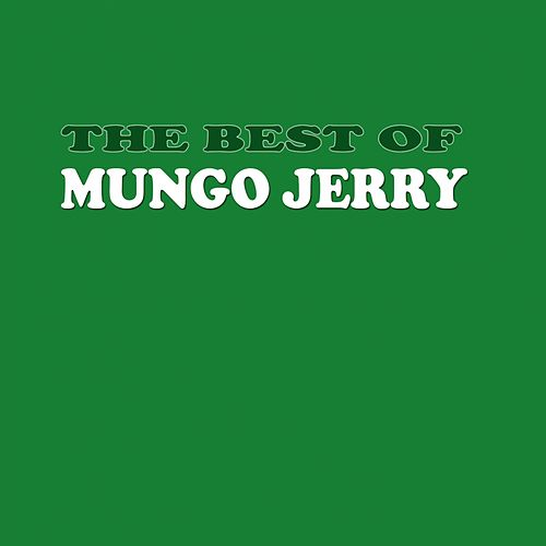 The Best of Mungo Jerry by Mungo Jerry