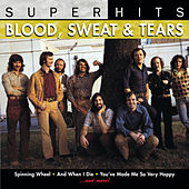 Super Hits by Blood, Sweat & Tears