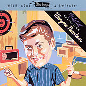 Wild, Cool & Swingin': The Artist Collection by Wayne Newton