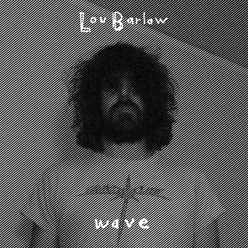 Wave by Lou Barlow