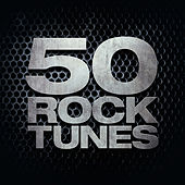 50 Rock Tunes by Various Artists