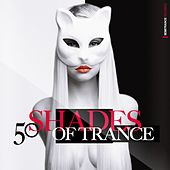 50 Shades of Trance by Various Artists