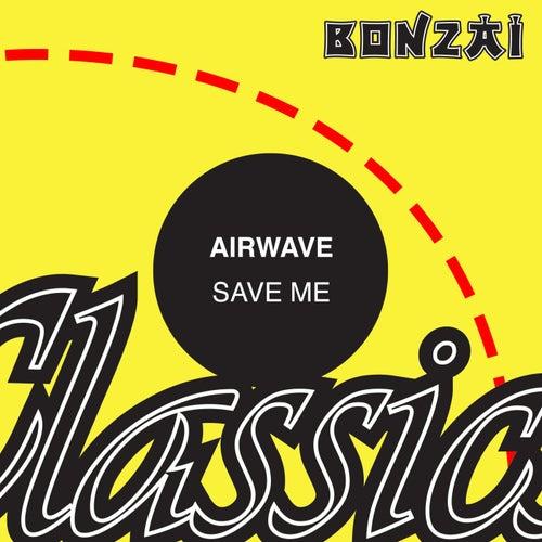 Save Me by Airwave