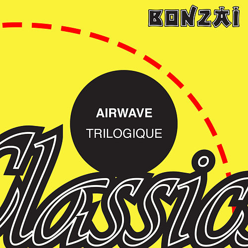 Trilogique by Airwave