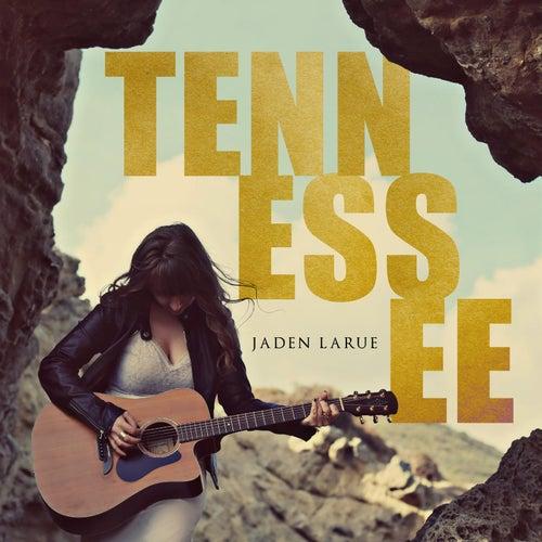 Tennessee by Jaden Larue