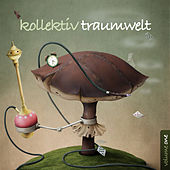 Kollektiv Traumwelt by Various Artists