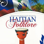 Maxisound Production Presents: Haitian Folklore by Various Artists
