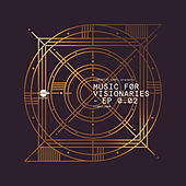 Music for Visionaries 0.02 EP by Various Artists