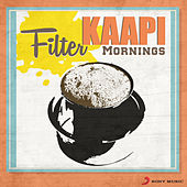 Filter Kaapi Mornings by Various Artists