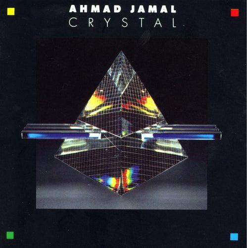 Crystal by Ahmad Jamal