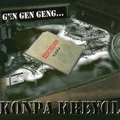 Gen gen geng... by Konpa Kreyol