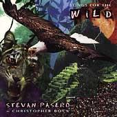 Songs For The Wild by Stevan Pasero