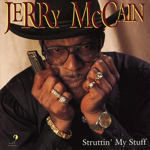 Struttin' My Stuff by Jerry McCain