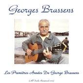 Les premières années de Georges Brassens (Remastered 2015) by Georges Brassens
