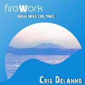 Firework (Bossa Nova Cool Track) by Cris Delanno