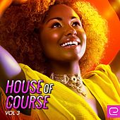 House Of Course, Vol. 3 - EP by Various Artists