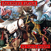 In Your Blood by Excessive Force