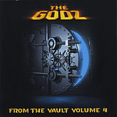 From the Vault, Vol. 4 by The Godz