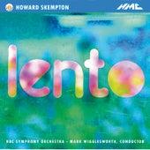 Howard Skempton: Lento - EP by BBC Symphony Orchestra