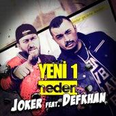 Yeni Bir Neden (feat. Defkhan) by Joker