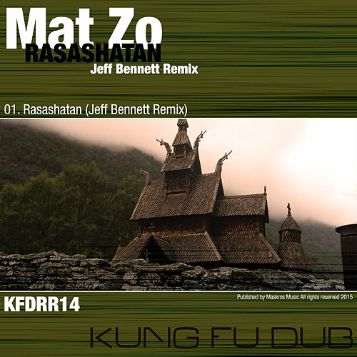 Rasashatan (Jeff Bennett Remix) - Single by Mat Zo
