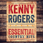Essential Country Hits by Kenny Rogers