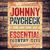 Essential Country Hits by Johnny Paycheck