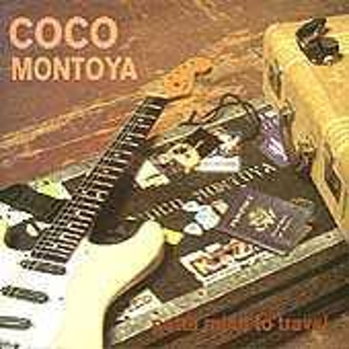 Gotta Mind To Travel by Coco Montoya