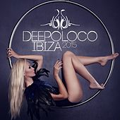 Deepoloco Ibiza 2015 by Various Artists