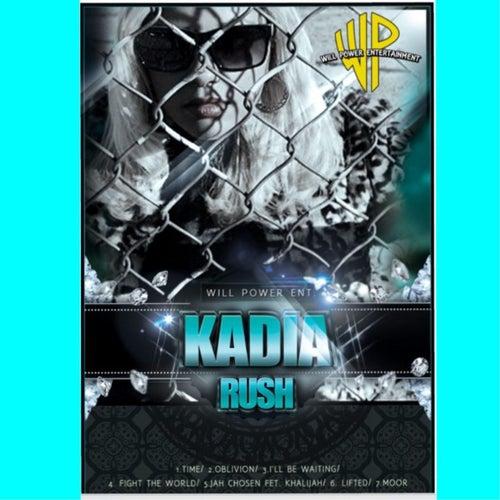 Feel the Rush by Kadia Rush