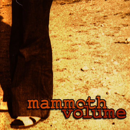 Mammoth Volume by Mammoth Volume