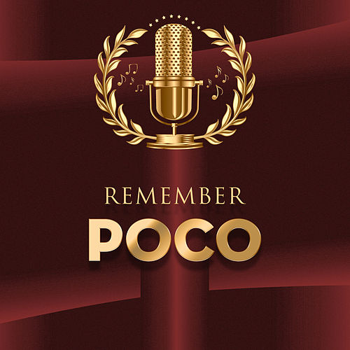 Remember by Poco