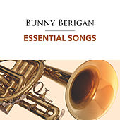 Essential Songs by Bunny Berigan
