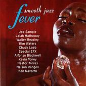 Smooth Jazz Fever by Various Artists