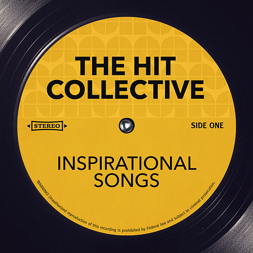 Inspirational Songs by Hit Collective