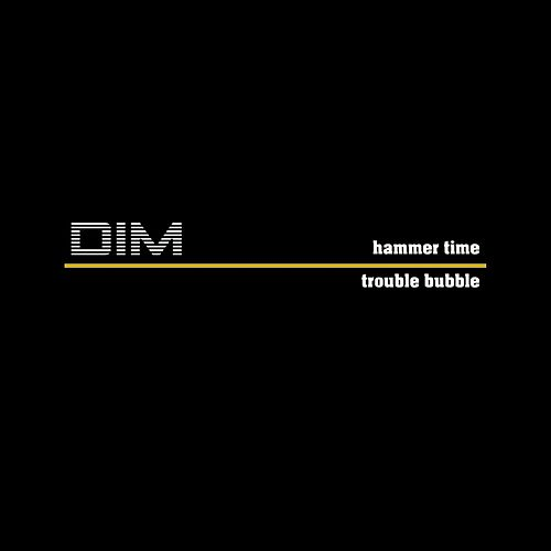 Hammer time by D.I.M.