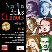 Nos plus belles chansons, Vol. 6: 1935-1940 by Various Artists