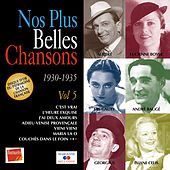 Nos plus belles chansons, Vol. 5: 1930-1935 by Various Artists