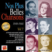Nos plus belles chansons, Vol. 7: 1940-1944 by Various Artists