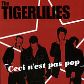 Ceci N'est Pas Pop by The Tiger Lillies