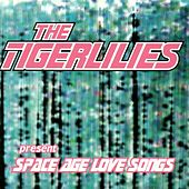 Space Age Love Songs by The Tiger Lillies